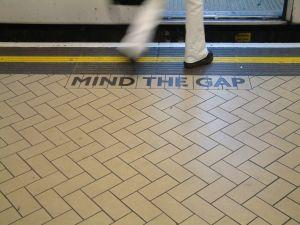 Mind the gap.