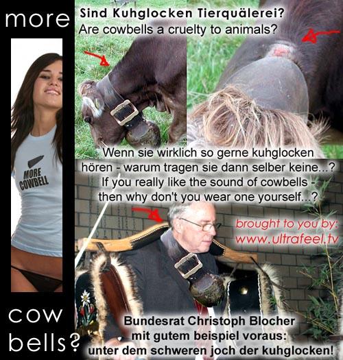 Kuhglocken sind Tierquälerei! Bundesrat Christoph Blocher unter dem schweren Joch der Glocken.