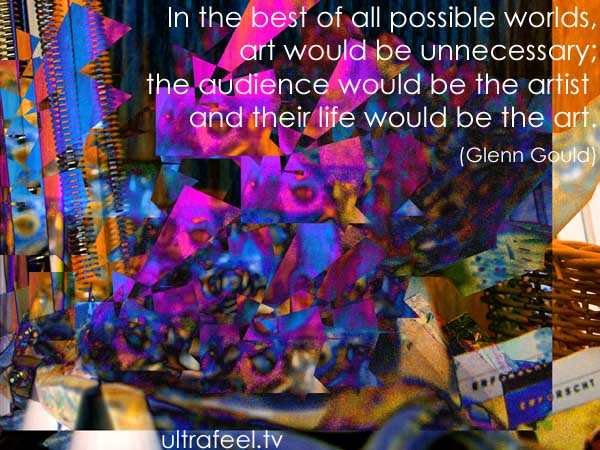 "Glenn Gould's ""Art would be unnecessary."" (Picture: h.r.fox @ ultrafeel.tv)"