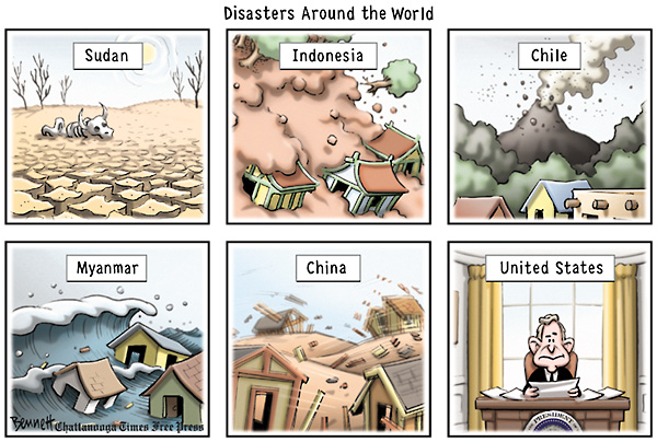 Different disasters in different countries of the world...: Sudan, Indonesia, Chile, Myanmar, China and United States of America with President George Bush.