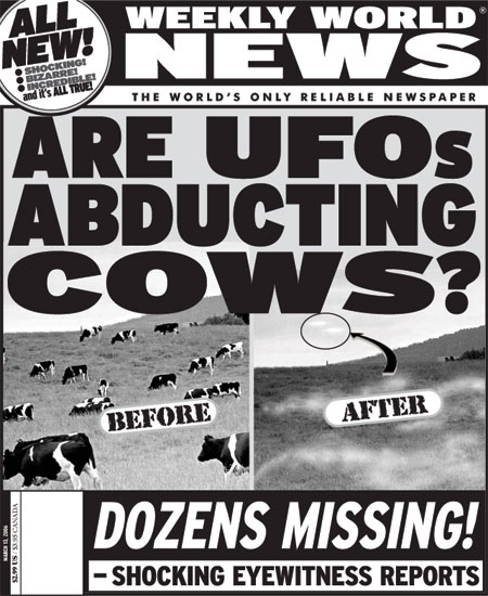 UFOs abducting cows - Dozens missing!  (Weekly World News)
